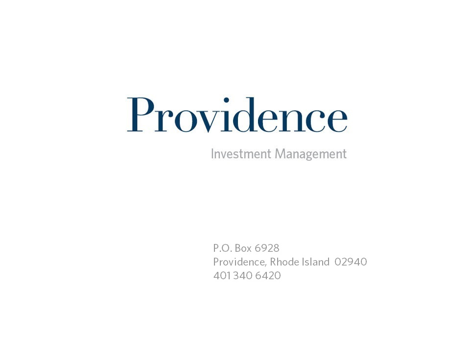 Providence Investment Management, LLC, 500 Exchange Street, Suite 1200, Providence, RI 02903 (401) 456-1530